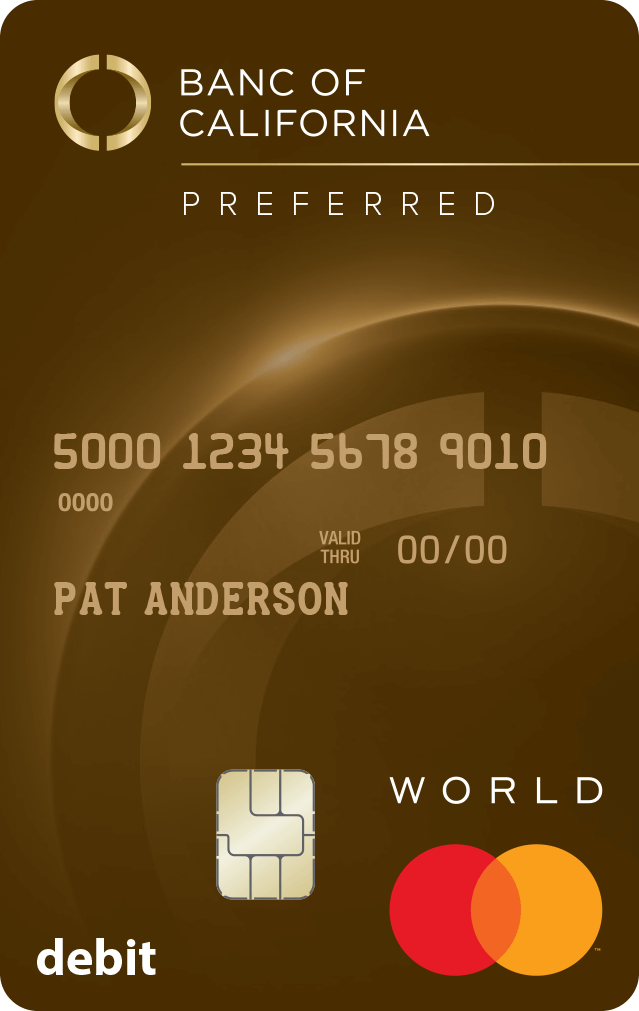 Banc of California Preferred World Debit MasterCard